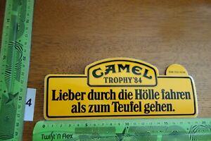 Alter Aufkleber Zigaretten Motorsport CAMEL TROPHY '84 Lieber durch die Hölle...