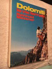 DOLOMITI - LE VIE FERRATE - REINHOLD MESSNER - ATHESIA 1978