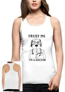 Trust Me I'm A Dogtor Funny Veterinarian Dog Lovers Gift Racerback Tank Top