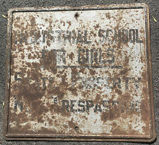 Early 1900s Heavy Steel Industrial school for girls No Trespassing Great Patina