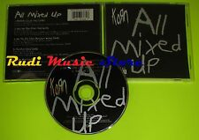 CD Singolo KORN All mixed up 1999 SONY MUSIC ENTERTAINMENT A30388 mc dvd (S6)