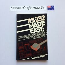 RS-232 Made Easy: Connecting Computers ~ Martin D Seyer (1984). Programming. H