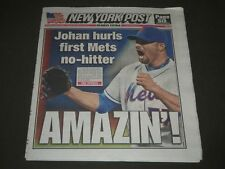 2012 JUNE 2 NEW YORK POST -JOHAN HURLS FIRST METS NO-HITLER - NP 2459