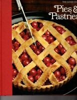 Pies & Pastries (The Good Cook Techniques & Recipe
