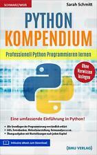 Python Kompendium Professionell Python Programmieren lernen Sarah Schmitt Buch