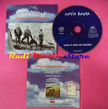 CD singolo MATIA BAZAR sotto il cielo del destino 5002 395 PROMO no mc lp(S20)