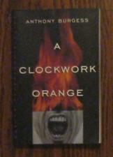 Anthony Burgess A Clockwork Orange Softcover Book
