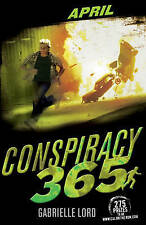 Conspiracy 365 - APRIL by Gabrielle Lord (Paperback, 2010)