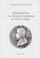 Bogacz, Kozarska-Orzeszek, Polnische Medaillen 16.-20. Jh