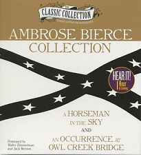 Ambrose Bierce Collection : A Horseman in the Sky, an Occurrence at Owl Creek Br