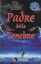 Padre delle tenebre - Tom Piccirilli,  1995,  Sperling & Kupfer