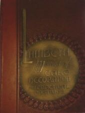 Cake Decoration and Practical Pastries Lambeth Method  1934 (1st. Printing.)