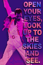 Queen Freddie Mercury Open Your Eyes Look Up To The Skies & See Poster New !