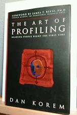 The Art of Profiling Reading People Right the First Time SIGNED by Dan Korem...