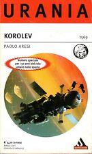fantascienza URANIA numero 1569 PAOLO ARESI KOROLEV