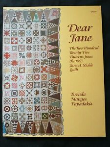 Dear Jane: the Two Hundred Twenty-five Patterns by Brenda Manges Papadakis