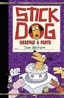 Stick Dog Crashes a Party by Tom Watson 9780062410962   Brand New