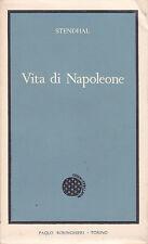 Stendhal. Vita di Napoleone. Boringhieri, 1959