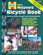 HAYNES BICYCLE BOOK: STEP-BY-STEP REPAIR AND MAINTENANCE By Bob Henderson