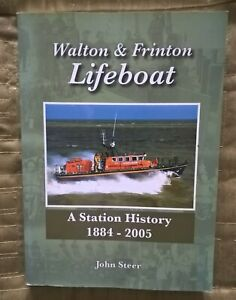 WALTON  & FRINTON LIFEBOAT    a station history  1884-2005 ,   312 pages