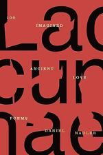 Lacunae: 100 Imagined Ancient Love Poems-ExLibrary