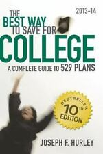 NEW The Best Way to Save for College:: A Complete Guide to 529 Plans 2013-14
