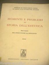 MOMENTI E PROBLEMI DI STORIA DELL ESTETICA Parta Quarta Romanticismo Novecento