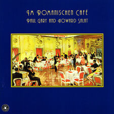 PAUL GARY AND HOWARD SALAT - CD - IM ROMANISCHEN CAFE