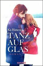 Tanz auf Glas von Ka Hancock (2013, Gebundene Ausgabe)