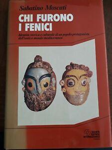 Sabatino Moscati Chi furono i Fenici sei Torino 1992