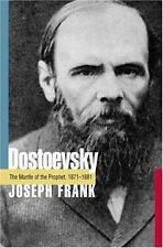 Dostoevsky : The Mantle of the Prophet, 1871-1881 by Joseph Frank (2002, Hardco…