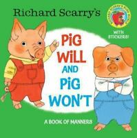 Richard Scarry's Pig Will and Pig Won't by Richard Scarry... (0385383371)