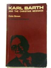 Karl Barth and the Christian Message (Colin Brown - 1967) (ID:36813)