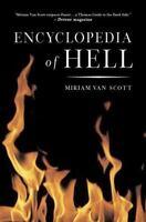 The Encyclopedia Of Hell: By Miriam Van Scott