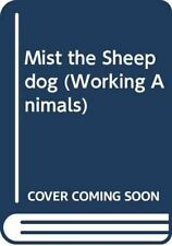 Mist the Sheepdog (Working Animals), Daw, Nicky, Very Good, Paperback