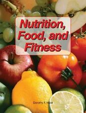 Nutrition, Food, And Fitness