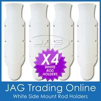 4 x SIDE MOUNT WHITE PLASTIC STRAIGHT ROD HOLDERS - Boat/Fishing/Tinny/Kayak