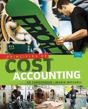 Principles of Cost Accounting by Edward J. Vanderbeck and Maria R. Mitchell...