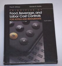 Principles of Food, Beverage, and Labor Cost Controls, Paul R. Dittmer, J. Desmo