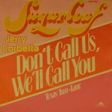 """7"""" SUGARLOAF JERRY CORBETTA Don't Call Us We'll Call You POLYDOR Blues-Rock 1974"""