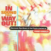 In Sound From Way Out, Perrey & Kingsley, Good