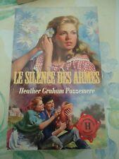 HARLEQUIN HISTORIQUE N° 50 - HEATHER GRAHAM POZZESSERE - LE SILENCE DES ARMES