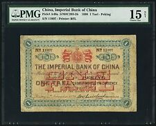 China Imperial Bank of China 1 Tael 14.11.1898 Pick A40a PMG 15 Fine NET