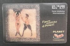 ITALY - PREPAID CARD - PLANET COMMUNICATION - POMPEI - EROTIC - MINT RARE CARD 2