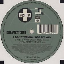 DREAMCATCHER - I DON'T WANNA LOSE MY WAY (2 OF 2)  UK TRANCE 12""