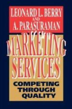 Marketing Services: Competing Through Quality, Berry, Leonard L., Good Book