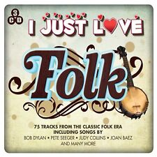 I Just Love Folk - 75 Tracks From The Classic Folk Era (3CD) NEW/SEALED