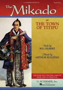 The Mikado or The Town of Titipu Vocal Score Vocal Score NEW 050337520