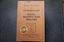 CAT Caterpillar Seventy Five Tractor Dozer Crawler Parts Manual book Catalog 75