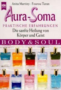 Aura-Soma. Praktische Erfahrungen - Die sanfte Heilung von Körper und Geist. G